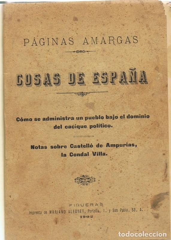 Libros antiguos: COSAS DE ESPAÑA CÓMO SE ADMINISTRA UN PUEBLO BAJO EL DOMINIO DEL CACIQUE POLÍTICO - Foto 2 - 158640238