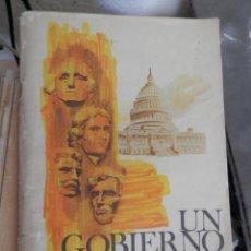 Libros antiguos: UN GOBIERNO DEL PUEBLO - SERVICIO INFORMACIÓN DE LOS EEUU, VER TODAS LAS FOTOS.. Lote 159183330