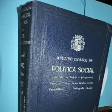 Libros antiguos: ANUARIO ESPAÑOL DE POLÍTICA SOCIAL 1934-1935. GONZALEZ-ROTHVOSS, MARIANO. ED. SUCESORES DE RIVADENEY. Lote 162675354
