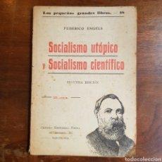 Libros antiguos: ENGELS - SOCIALISMO UTOPICO Y SOCIALISMO CIENTIFICO CIRCA 1920 PEQUEÑOS GRANDES LIBROS. Lote 162927432