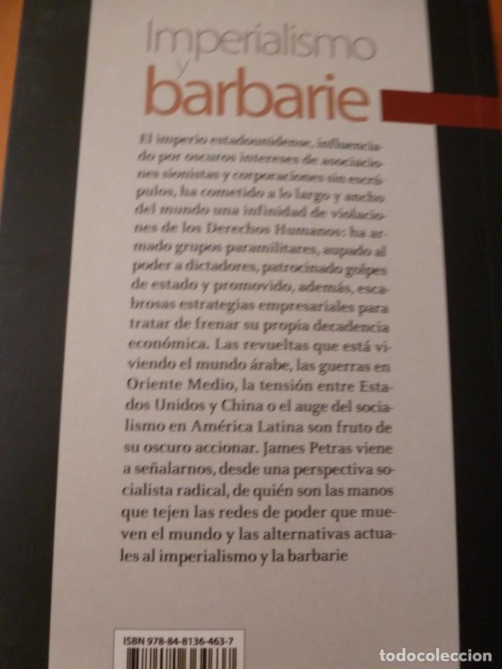 Libros antiguos: IMPERIALISMO Y BARBARIE. JAMES PETRAS. EDITORIAL TXALAPARTA. NUEVO - Foto 2 - 163537314
