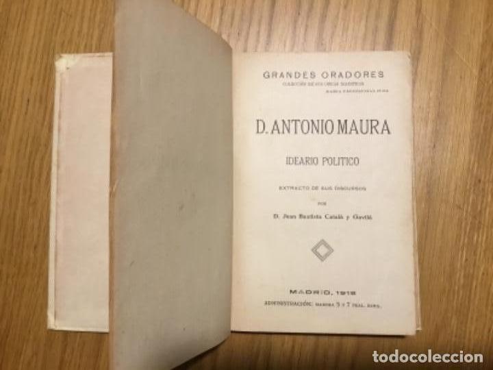 Libros antiguos: Antonio Maura. Ideario Político - Foto 3 - 164845298
