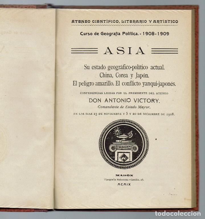 ASIA, POR ANTONIO VICTORY. AÑO 1909. (MENORCA.1.4) (Libros Antiguos, Raros y Curiosos - Pensamiento - Política)