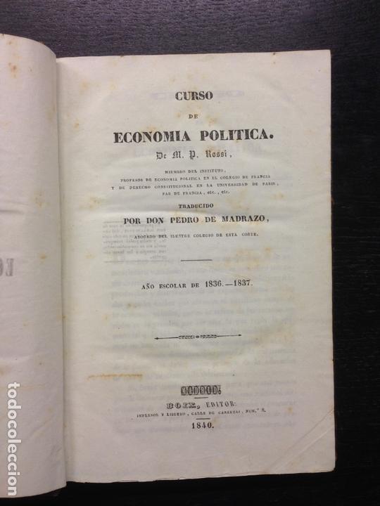CURSO DE ECONOMIA POLITICA 1836-37, ROSSI, M.P., TRAD. D. PEDRO DE MADRAZO, 1840 (Libros Antiguos, Raros y Curiosos - Pensamiento - Política)