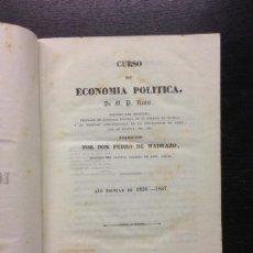 Libros antiguos: CURSO DE ECONOMIA POLITICA 1836-37, ROSSI, M.P., TRAD. D. PEDRO DE MADRAZO, 1840. Lote 165214130