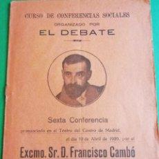 Libros antiguos: EXCMO.SR.D.FRANCISCO CAMBÒ, CONFERENCIA TEATRO DEL CENTRO DE MADRID AÑO 1920. Lote 165474134