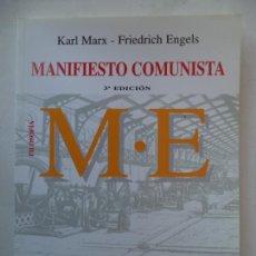 Libros antiguos: MANIFIESTO COMUNISTA KARL MARX FRIEDRICH ENGELS NUEVO SIN USO. Lote 166381786