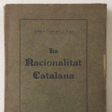 Libros antiguos: LA NACIONALITAT CATALANA. - PRAT DE LA RIBA, ENRICH. - BARCELONA, 1910.. Lote 166551102