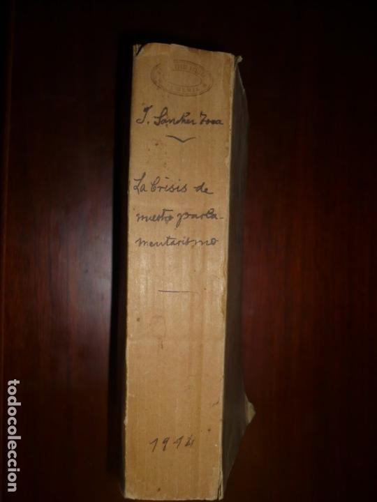 Libros antiguos: LA CRISIS DE NUESTRO PARLAMENTARISMO JOAQUIN SANCHEZ DE TOCA 1914 MADRID - Foto 2 - 166851138
