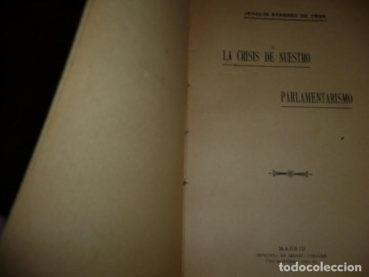 Libros antiguos: LA CRISIS DE NUESTRO PARLAMENTARISMO JOAQUIN SANCHEZ DE TOCA 1914 MADRID - Foto 3 - 166851138