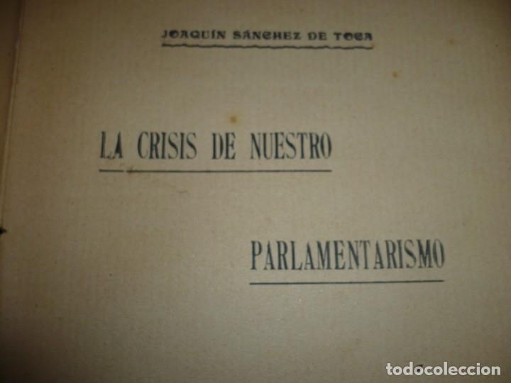 Libros antiguos: LA CRISIS DE NUESTRO PARLAMENTARISMO JOAQUIN SANCHEZ DE TOCA 1914 MADRID - Foto 4 - 166851138