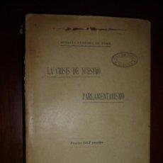 Libros antiguos: LA CRISIS DE NUESTRO PARLAMENTARISMO JOAQUIN SANCHEZ DE TOCA 1914 MADRID. Lote 166851138