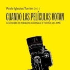 Libros antiguos: CUANDO LAS PELÍCULAS VOTAN - IGLESIAS TURRIÓN, PABLO. Lote 166919920