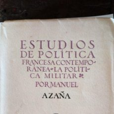Libros antiguos: MANUEL AZAÑA. ESTUDIOS DE POLÍTICA FRANCESA CONTEMPORÁNEA. BIBLIOTECA CALLEJA. 1918. Lote 167971172