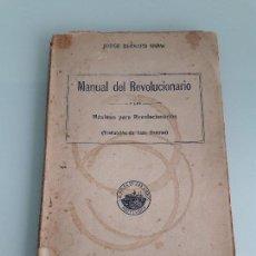 Libros antiguos: MANUAL DEL REVOLUCIONARIO - MÁXIMAS PARA REVOLUCIONARIOS - J. BERNARD SHAW - 1923. Lote 168041188