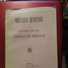 Libros antiguos: ORDENANZAS MUNICIPALES DE LA MUY NOBLES Y LEAL CIUDAD DE SEGOVIA 1906 . Lote 168177452