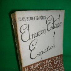 Libros antiguos: EL NUEVO ESTADO ESPAÑOL, JUAN BENEYTO PÉREZ, ED. BIBLIOTECA NUEVA, 1939. Lote 168735472