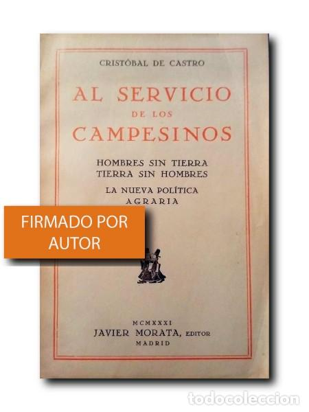 AL SERVICIO DE LOS CAMPESINOS. CASTRO, CRISTÓBAL DE (Libros Antiguos, Raros y Curiosos - Pensamiento - Política)