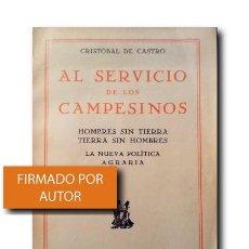 Libros antiguos: AL SERVICIO DE LOS CAMPESINOS. CASTRO, CRISTÓBAL DE. Lote 168770240