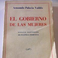 Libros antiguos: EL GOBIERNO DE LAS MUJERES. Lote 169051244