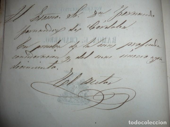 Libros antiguos: EL PARTIDO PROGRESISTA O ESPARTERO Y OLOZAGA RAMON G.CHAPARRO 1864 MADRID DEDICADO - Foto 5 - 169359532