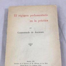 Libros antiguos: REGIMEN PARLAMENTARIO EN LA PRÁCTICA, 1931, GUMERSINDO DE AZCÁRATE RÚSTICA ORIGINAL. Lote 169868416
