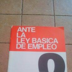 Libros antiguos: 1980 - UGT - ANTE LA LEY BASICA DE EMPLEO - 16 PAGINAS. Lote 170006540