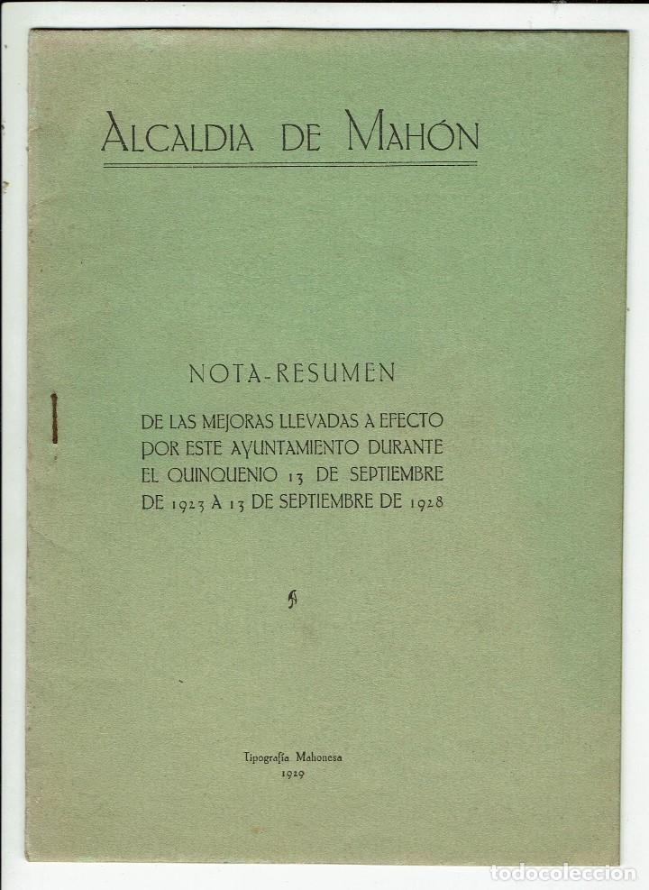 ALCALDÍA DE MAHÓN. NOTA RESUMEN DE LAS MEJORAS LLEVADAS A EFECTO POR ESTE AYUN.... 1929(MENORCA.1.8) (Libros Antiguos, Raros y Curiosos - Pensamiento - Política)