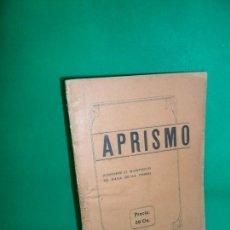 Libros antiguos: APRISMO, ARTÍCULOS Y DISCURSOS, CONTIENE EL MANIFIESTO DE HAYA DE LA TORRE, PERÚ, S/F, 193... Lote 170864200