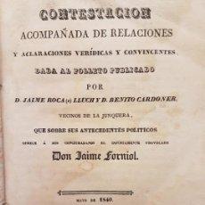 Libros antiguos: CONTESTACIÓN MILITAR POLÍTICA 1840, FOLLETO J. ROCA, JAIME FORNIOL, (LA JUNQUERA DARNIUS). Lote 171097659