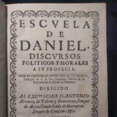 Libros antiguos: ESCUELA DE DANIEL. DISCURSOS POLÍTICOS MORALES A SU PROFECÍA. MIRALLES MARÍN. VALENCIA. MACE. 1694. Lote 171765658