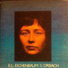 Libros antiguos: ¿QUE QUIEREN LAS MUJERES? E.L. EICHENBAUM Y S. ORBACH EDITORIAL REVOLUCIÓN. 1987. Lote 262494530