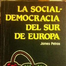 Libros antiguos: LA DEMOCRACIA DEL SUR DE EUROPA TEXTOS BREVES EDITORIAL REVOLUCIÓN 1984. Lote 172258370