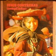 Libros antiguos: IDENTIDAD ÉTNICA Y MOVIMIENTOS INDIOS. JESÚS CONTRERAS.EDITORIAL REVOLUCIÓN 1988. Lote 172284735