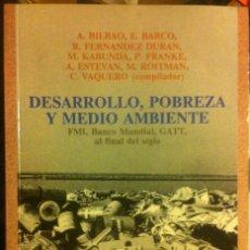 Libros antiguos: DESARROLLO, POBREZA Y MEDIO AMBIENTE. VARIOS AUTORES.TALASA 1994. Lote 172285277