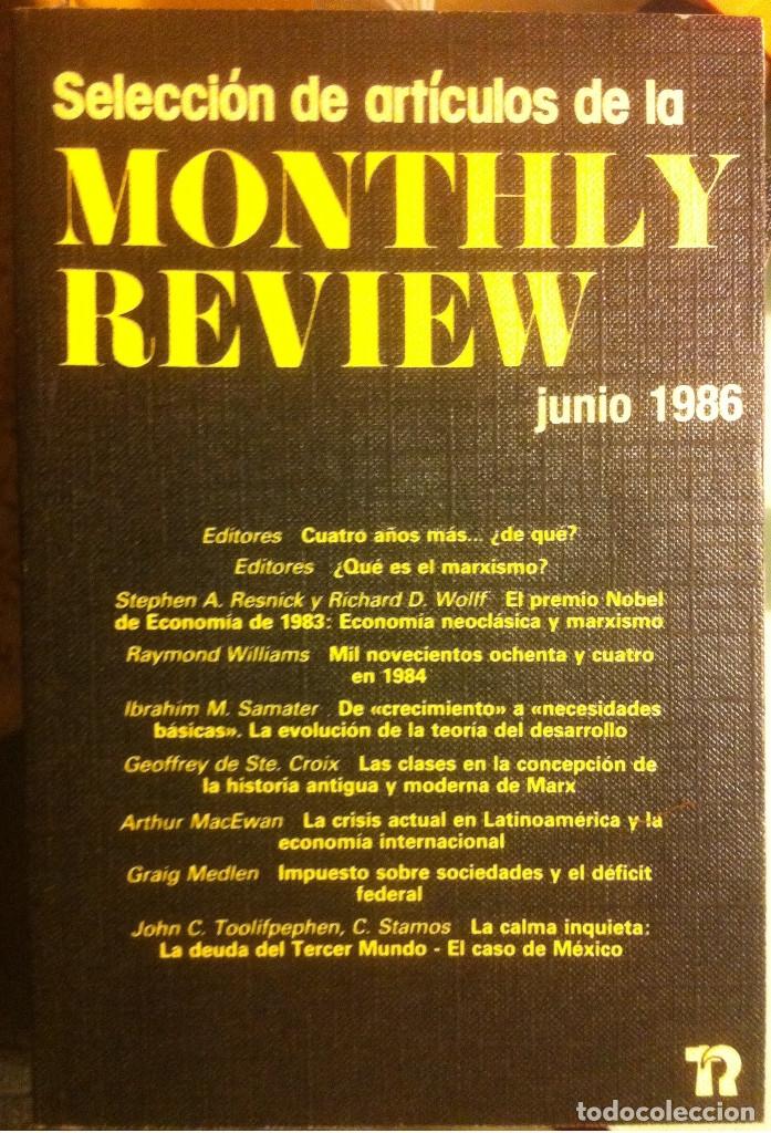 SELECCIÓN DE ARTÍCULOS DE LA MONTHLY REVIEW. JUNIO DE 1986. EDITORIAL REVOLUCIÓN 1986 (Libros Antiguos, Raros y Curiosos - Pensamiento - Política)