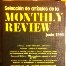 Libros antiguos: SELECCIÓN DE ARTÍCULOS DE LA MONTHLY REVIEW. JUNIO DE 1986. EDITORIAL REVOLUCIÓN 1986. Lote 172289652