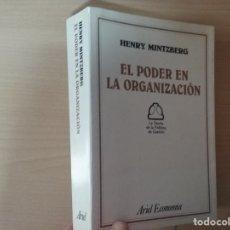 Libros antiguos: EL PODER EN LA ORGANIZACIÓN: LA TEORÍA DE LA POLÍTICA DE GESTIÓN - HENRY MINTZBERG . Lote 172303465