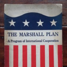 Libros antiguos: 1950, THE MARSHALL PLAN, A PROGRAM OF INTERNATIONAL COOPERATION. Lote 172349043