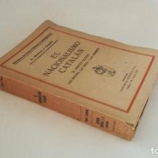 Libros antiguos: A. ROVIRA Y VIRGILI. EL NACIONALISMO CATALÁN.. Lote 172771059