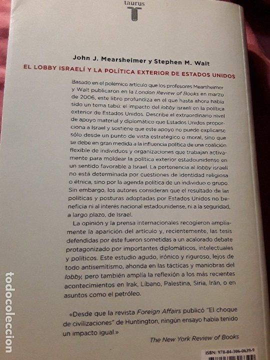 Libros antiguos: El lobby israeli y la politica exterior de EEUU, de Mearsheimer y Walt. Buscadisimo. Sionismo. - Foto 3 - 172478225