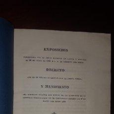 Libros antiguos: EXPOSICIÓN, DECRETO Y MANIFIESTO CON MOTIVO DE LA ALOCUCIÓN DE SU SANTIDAD - 1841. Lote 172963058