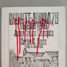 Libros antiguos: MONTEJURRA 76, ENCRUCIJADA POLÍTICA. JOSEP CARLES CLEMENTE, 1976. Lote 173016759