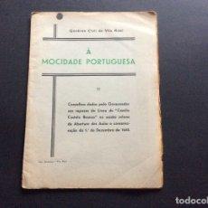 Libros antiguos: GOVÊRNO CIVILL DE VILA REAL, À MOCIDADE PORTUGUESA...1935.. Lote 173392539
