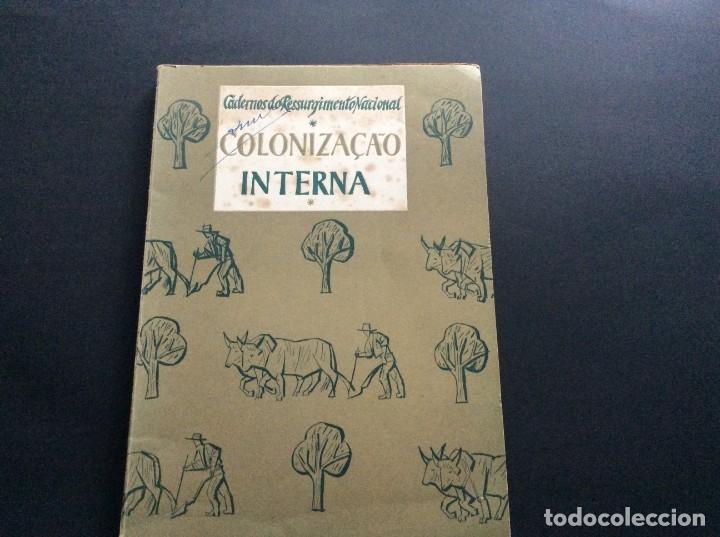 CADERNOS DO RESSURGIMENTO NACIONAL: COLONIZAÇÃO INTERNA, AÑOS 40. 1.ª EDIÇÃO. (Libros Antiguos, Raros y Curiosos - Pensamiento - Política)