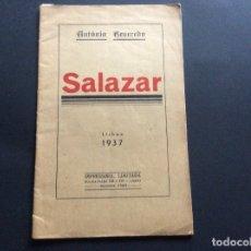 Libros antiguos: ANTÓNIO REVEREDO. SALAZAR, 1937. CON RETRATO DE SALAZAR. MUY RARO.. Lote 173406224
