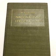 Libros antiguos: A. ROVIRA VIRGILI. NACIONALISME I FEDERALISME. 1917. Lote 173916510