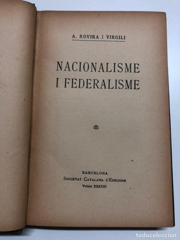 Libros antiguos: A. ROVIRA VIRGILI. NACIONALISME I FEDERALISME. 1917 - Foto 2 - 173916510