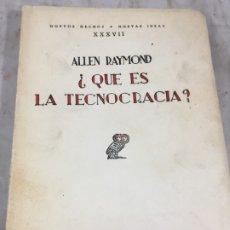 Libros antiguos: ¿QUÉ ES LA TECNOCRACIA?. RAYMOND, ALLEN. 1933. REVISTA DE OCCIDENTE RÚSTICA BUEN ESTADO. Lote 173989613
