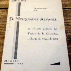 Libros antiguos: DISCURSO PRONUNCIADO POR D. MELQUIADES ALVAREZ EN EL ACTO POLÍTICO DE TEATRO DE LA COMEDIA DE MADRID. Lote 175444337
